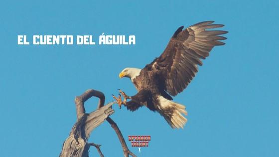 El cuento del Águila